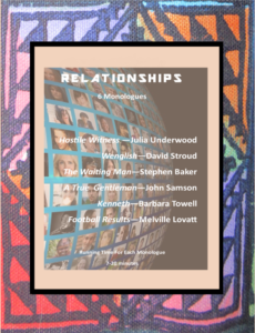 Relationships: 6 Monologues