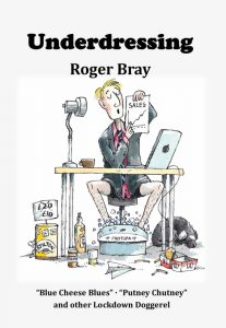 Underdressing, and other lockdown doggerel – Roger Bray